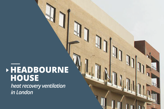 Headbourne House heat recovery ventilation project London