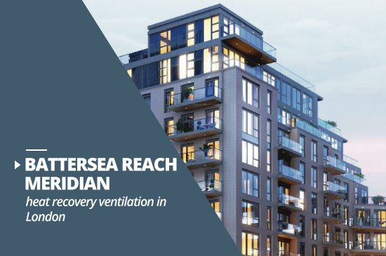 Battersea Reach Meridian heat recovery ventilation project London