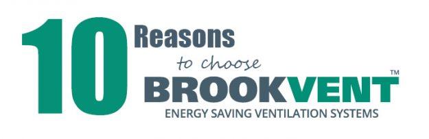 Ten Reasons to Choose Brookvent